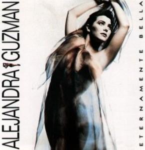 Alejandra Guzmán (1990) -Eternamente bella-