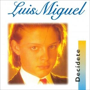 Luis Miguel (1983) -Dec?dete-